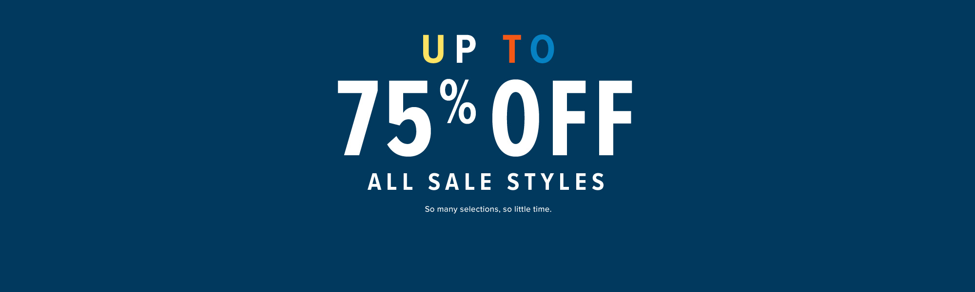 Up to 75 % off Sale